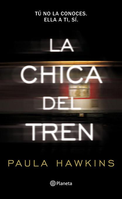 Hawkins, Paula (2015): La chica del tren. Planeta. Barcelona.